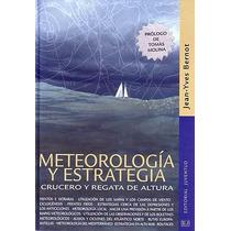 Meteorología Y Estrategia - Jean-yves Bernot - Nuevo