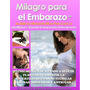 Milagro Para El Embarazo - Lisa Olson - Envio X Email