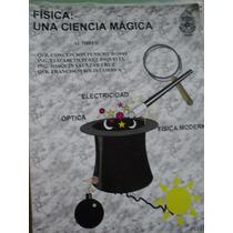 Vendo Libro Prepa 2 Uady Física Una Ciencia Mágica