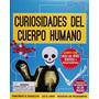 Curiosidades Del Cuerpo Humano - Para Armar * Parragón