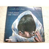 Disco Lp Violines De Pego - Aquellos Ojos Verdes -