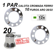 Kit Calota Dianteira Caminhão 10 Furos Aro 20/22 + 20 Capas