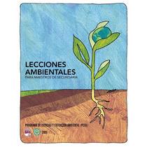 Lecciones Ambientales Para Maestros De Secundaria Pdf