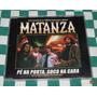 Matanza - Cd Single Ela Roubou Meu Caminhão