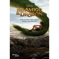 Mi Amigo El Dragon Una Aventura Para Valientes Libro Nuevo