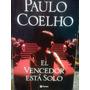 Libro El Vencedor Esta Solo. Paulo Coelho