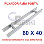 Puxador Retangular Aluminio 60cm X 40cm Para Porta De Vidro