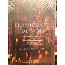 El Priorato De Sión /luis Miguel Martínez Otero