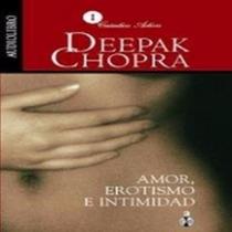 Deepak Chopra: Amor, Erotismo E Intimidad Mp3 Audio Libro