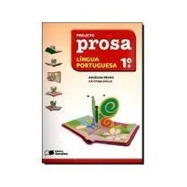 Livro Projeto Prosa. Língua Portuguesa. 1º Ano Ed Saraiva