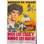 Afiche Dios Los Cría, Y Ringo Los Mata - Nino Benvenuti 1969