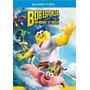 Bob Esponja Un Heroe Fuera Del Agua , Pelicula Blu-ray + Dvd