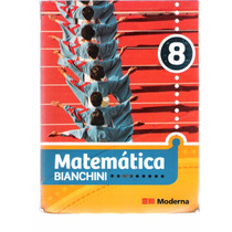 Matemática Bianchini 8º Ano - Edwaldo Bianchini