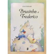 Revista Bruxinha E Frederico - Livro Eva Furnari