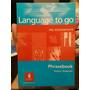 Language To Go. (pre-intermediate) Phrasebook Simon Green