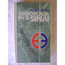 Emboscada En El Sinai. Alfred Coppel. $99