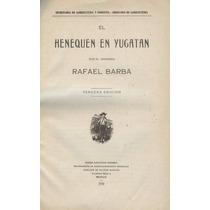 El Henequén En Yucatán.