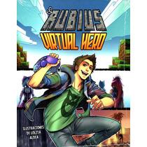 Virtual Hero - El Rubius ( Ruben Doblas ) - Suma De Letras