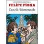 Castelli - Monteagudo- La Historieta Argentina Felipe Pigna
