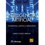 Libro Inteligencia Artificial - Fundamentos, Práctica Y Apli