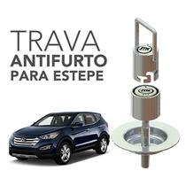 Trava Antifurto P/ Estepe - Grand Santa Fé 2014/2016