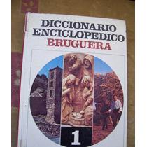 Diccionario Enciclopédico Bruguera-ilust-p.dura-tomo 1-hm4