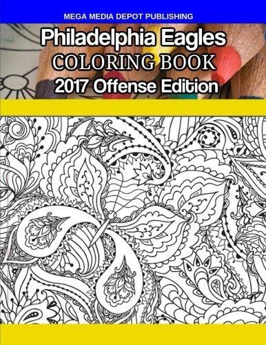 Libro De Colorear De Philadelphia Eagles: 2017 Edición De La ...