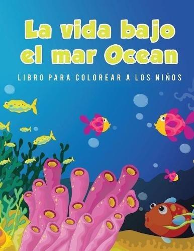 La Vida Bajo El Mar Ocean Libro Para Colorear A Los Niños - $ 581.77 ...