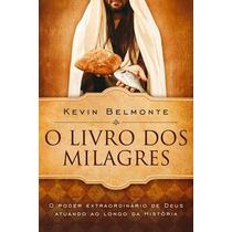 O Livro Dos Milagres Kevin Belmonte Ed. Vida Melhor