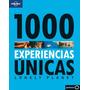 1000 Experiencias Únicas Lonely Planet