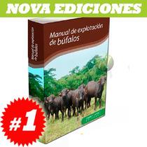 Manual De Explotación De Búfalos1 Tomo. Nuevo Y Original.