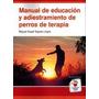 Manual De Educación Y Adiestramiento De Perros Envío Gratis