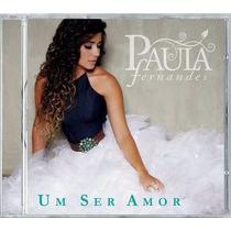 Cd Paula Fernandes Um Ser Amor Ep 4 Faixas - Sertanejo