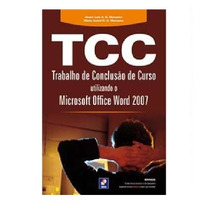 Livro - Tcc Trabalho E Conclusão De Curso Utilz.word 2007