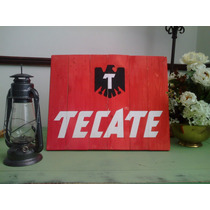 Cuadro Anuncio Letrero Vintage Tecate Cerveza Restaurant Bar
