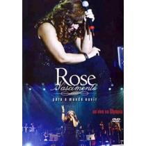 Dvd Rose Nascimento Para O Mundo Ouvir Ao Vivo Original