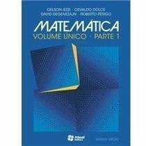 Matemática- Volume Ùnico (livro Do Professor) Gelson Iezzi
