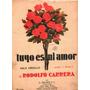 Partitura Antigua Vals Tuyo Es Mi Amor Rodolfo Cabrera