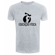 Camiseta Educação Fisica Camisa Universitaria Esporte Cursos