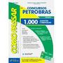Como Passar: Concurso Petrobras - 1000 Questões Comentadas