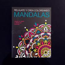 Libro Mandalas Para Colorear Terapia Antiestres Relajante 7