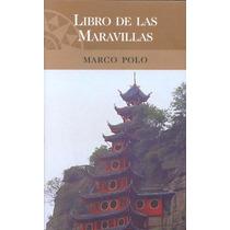 Libro De Las Maravillas - Marco Polo - Pdl/d