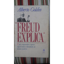 Freud Explica - Alberto Goldin