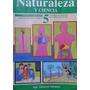 Naturaleza Y Ciencia 5 / Carmen Máximo Y Claudio Molina