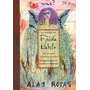 Diario De Frida Kahlo. Un Íntimo Autoretratro