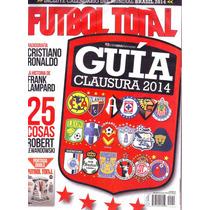 Futbol Total Guía Clausura 2014 Incluye Calendario Mundial