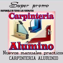 Aprenda Carpinteria Aluminio Mega Pack