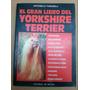 El Gran Libro Del Yorkshire Terrier Antonella Tomaselli