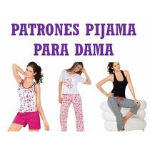 Kit Patrones De Pijama Para Dama Molde Mujer Short Pantalon