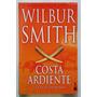 Costa Ardiente - Wilbur Smith- Booket- Usado Impecable
